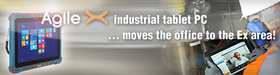 Agile X industrial tablet PC brings the office to the Ex area!